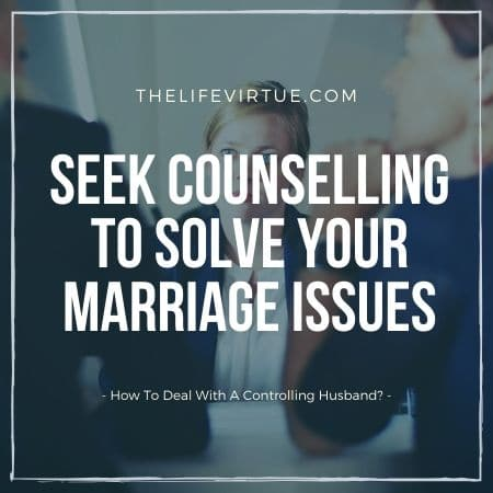 how to deal with a controlling husband?