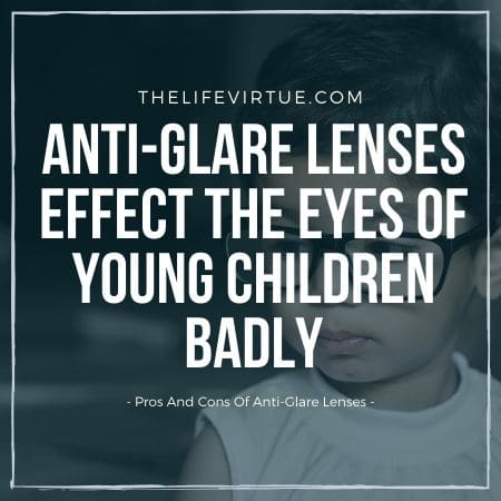 pros and cons of anti-glare lenses