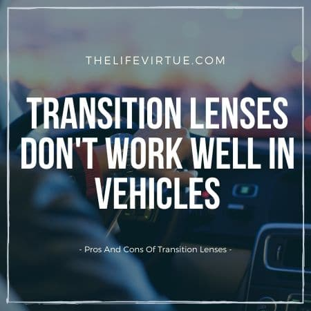 pros and cons of transition lenses