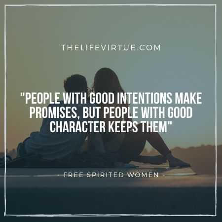Good Intentions and Free-Spirited Woman
