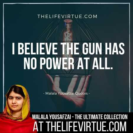 Malala Yousafzai Quotes on Bravery and Power