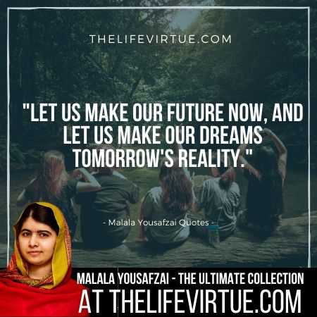 Malala Yousafzai Sayings on Dreams and Futures