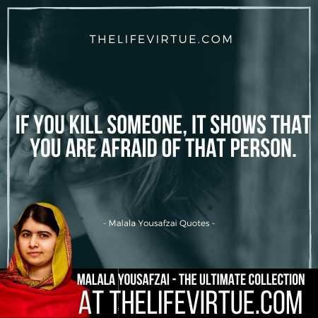 Malala Yousafzai Sayings on Fear and Terrorism
