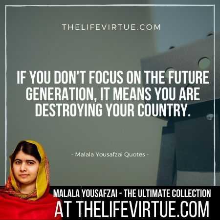 Malala Yousafzai Sayings on Future Generation
