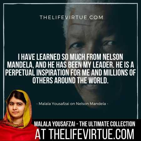 Malala Yousafzai Quotes on Nelson Mandela