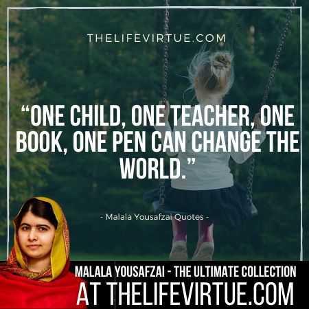 Malala Yousafzai Quotes on Teaching and Education