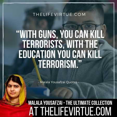 Malala Yousafzai Quotes on Terrorism and Guns