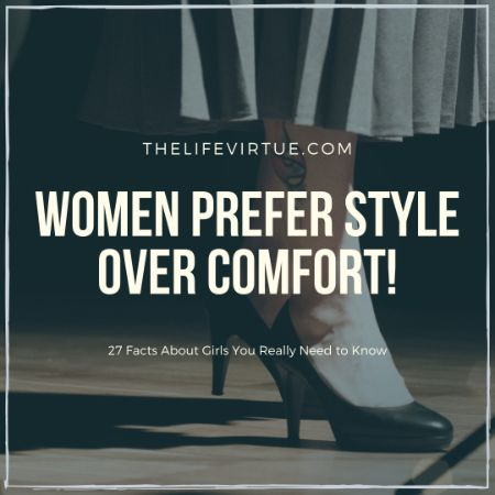 Women Prefer Style - Weird Facts about Girls