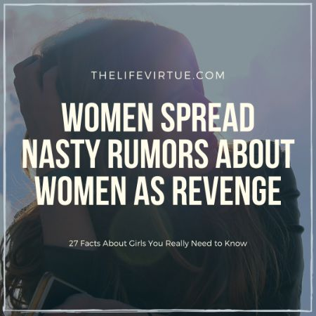 Women Spread Rumors - Facts on Girls