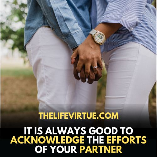 Acknowledging efforts of your partner is important after fighting in a relationship