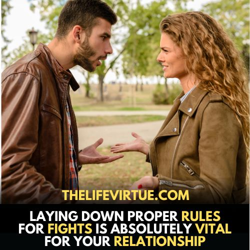 Lay down rules for Fighting in a Relationship