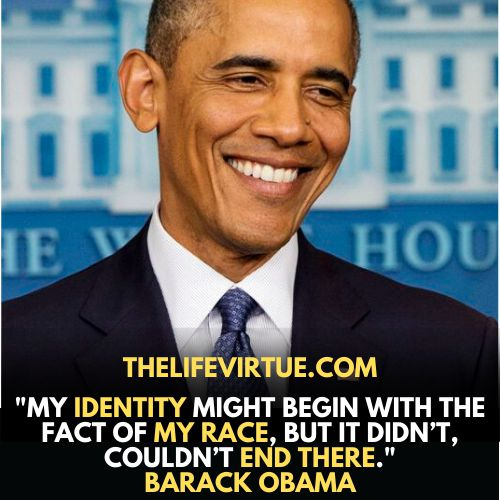 One of Identity Quotes Says that identity cannot be ended with one's race