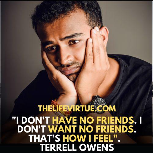 No friend quotes