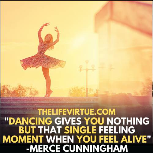 how to feel alive? - dance help you to feel alive