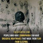 Dreadful nightmare can lead to the fear of sleep