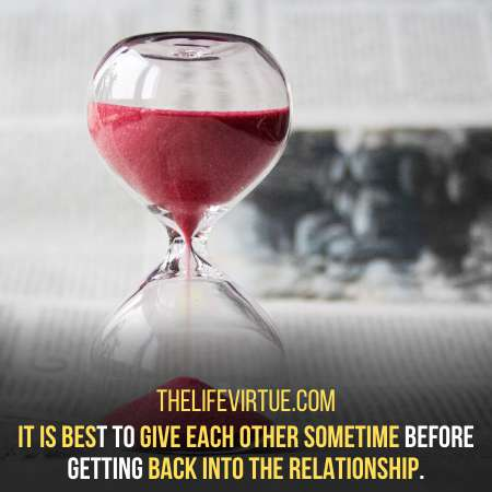 Give Each other Some Time.
