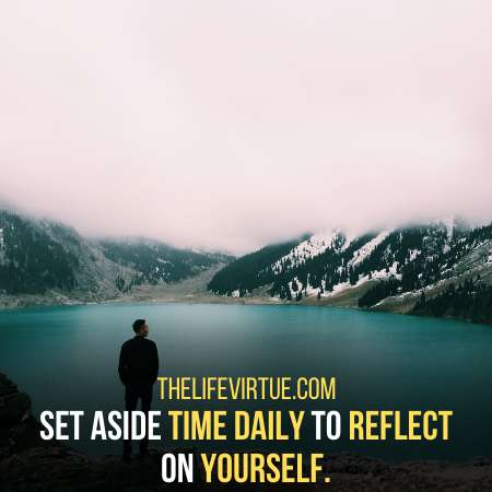 Reflect on Yourself for Soul Searching