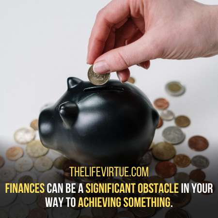 Work on Your Finances