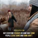 Sometime people leave signs