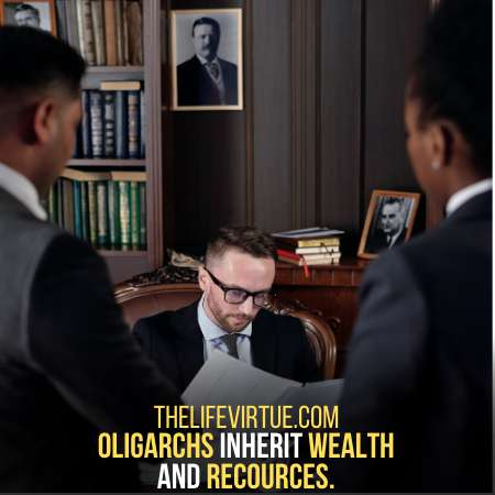 Oligarchy is inherited to the next generation.