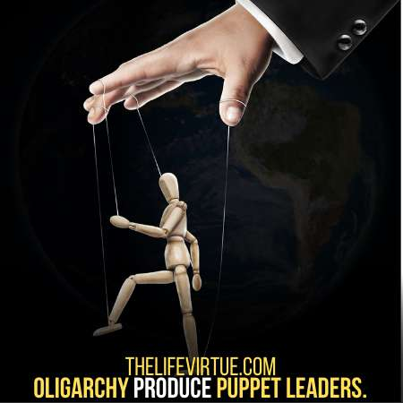 Oligarchy produce puppet leaders not real leaders.