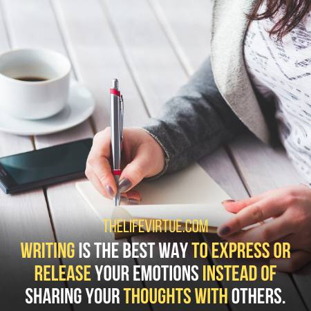 Write Your Feelings And Keep It To Yourself