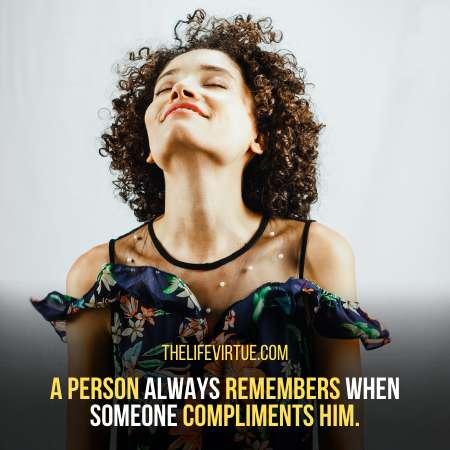 compliment him