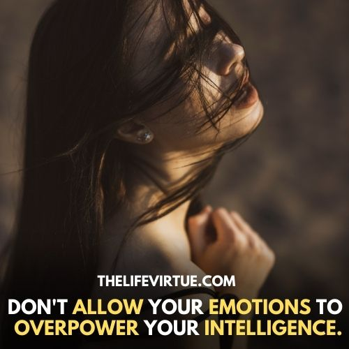 Don't be Slave to your Emotions describedimage