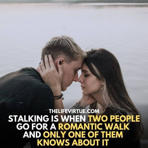 How to deal with Stalkers?