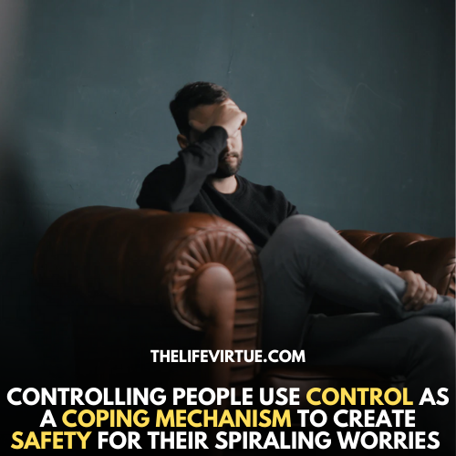 controlling people use control as a coping mechanism