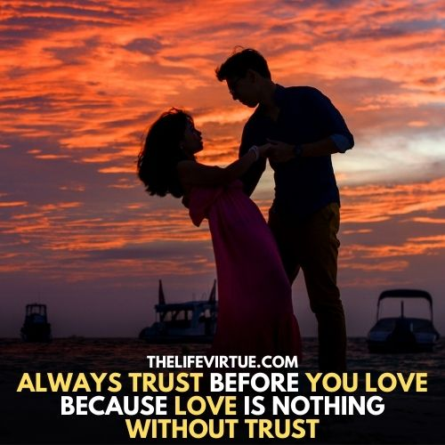 a couple is standing in the images explains whenever you love someone trust him first