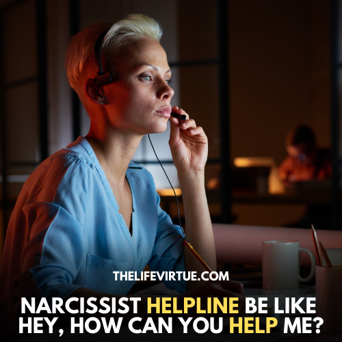 funny narcissist helpline