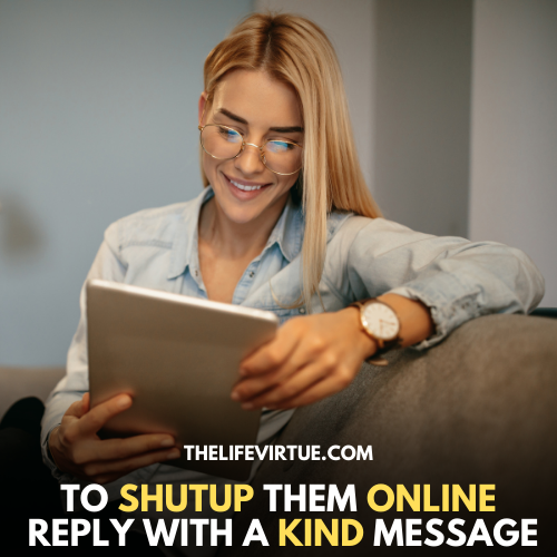 how to shutup someone online