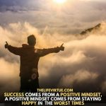if people stay positive they can really become successful